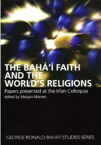 Bahá'í Faith and the World's Religions